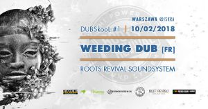 DUBskool - Weeding Dub [FR] meets Roots Revival Soundsystem