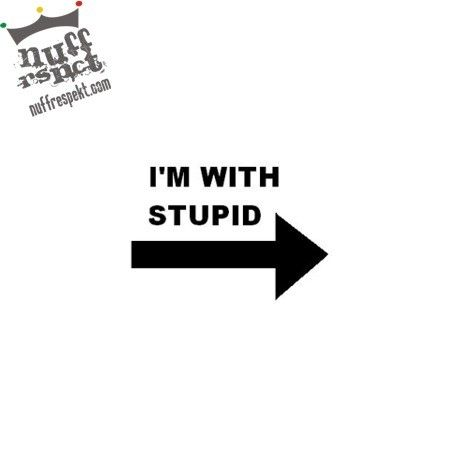 I'm with stupid button