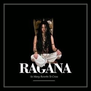 Ragana - So Many Reverbs To Cross - digipak