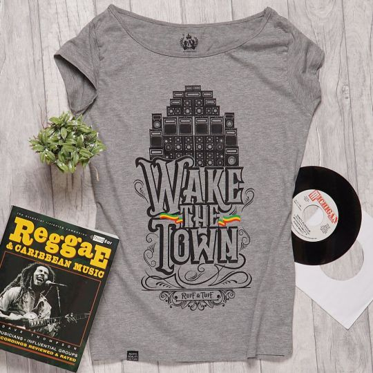 Wake the Town #Ruff & Tuff ladies tshirt