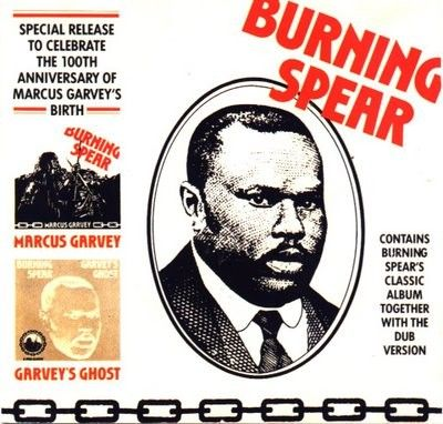 Burning Spear - 100th Anniversary - Marcus Garvey / Garvey's Ghost