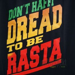 Tshirt Don't Haffi Dread To Be Rasta