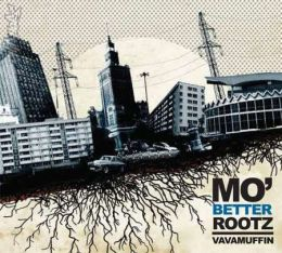 Vavamuffin - Mo' Better Rootz digipak