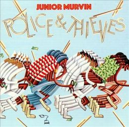 Junior Murvin – Police and Thieves