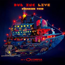 Dub Inc - Paradise Tour Live at l'Olympia [2xCD + 1DVD]