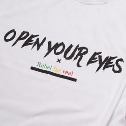 Tshirt Open Your Eyes Rebel for Real | biel