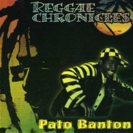 Pato Banton - Reggae Chronicles