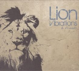 Lion Vibrations & Friends