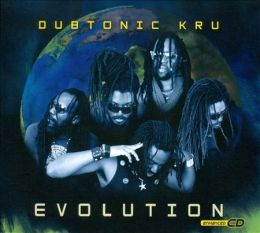 Dubtonic Kru - Evolution - digipak
